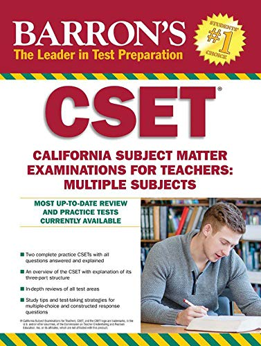 Barron's CSET: California Subject Matter Exams for Teachers: Multiple Subjects (Barron's Test Prep CA)