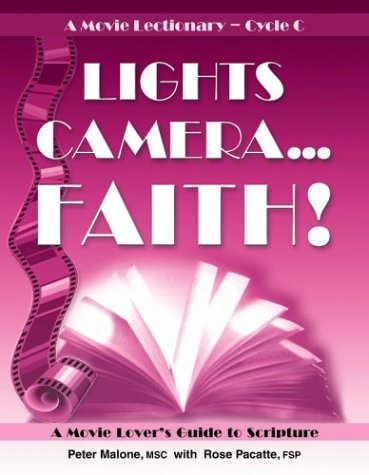 Lights, Camera...Faith! A Movie Lectionary — Cycle C: A Movie Lover's Guide to ()