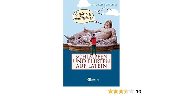 """""""Schelenz Michael, Schimpfen und Flirten auf Latein"""" – Bücher gebraucht, antiquarisch & neu kaufen"""