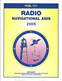 Pub117, 2005 Radio Navigation Aids, NIMA Staff, 1577855361