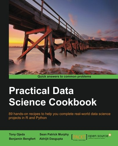 Practical Data Science Cookbook - Real-World Data Science Projects to Help You Get Your Hands On Your Data