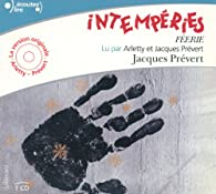 Intempéries (Féerie) par Jacques Prévert
