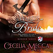 The Ward's Bride: Border Series Prequel Novella | Cecelia Mecca