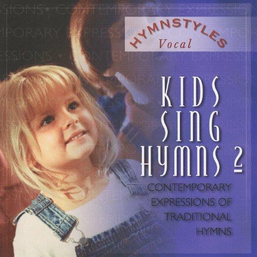 Hymn Styles - Kids Sing Hymns Volume 2