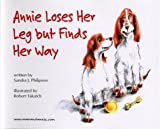 Annie Loses Her Leg but Finds Her Way