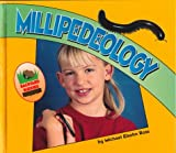 Millipedeology, Michael Elsohn Ross, 1575053985