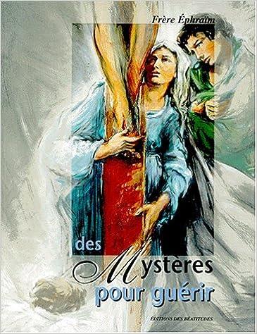 Livre gratuits Des mystères pour guérir pdf, epub ebook