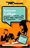 Kenyon College College Prowler off the Record, Jay Helmer and Jon Skindzier, 1596580712