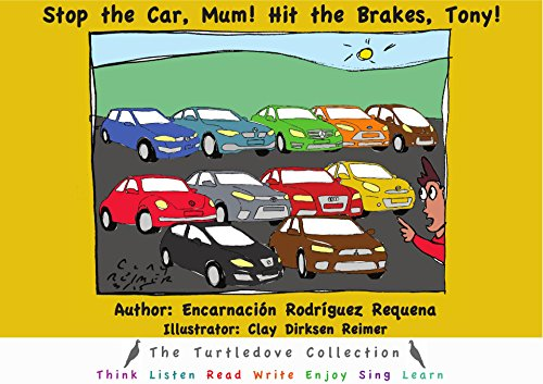 Stop the Car, Mum! Hit the Brakes, Tony! (The Turtledove Collection
