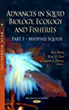 img - for Advances in Squid Biology, Ecology and Fisheries: Myopsid Squids (Fish, Fishing and Fisheries: Marine Biology) book / textbook / text book