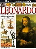 EYEWITNESS GUIDE:102 LEONARDO 1st Edition - Cased (Eyewitness Guides)