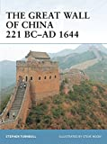 The Great Wall of China 221 BC–AD 1644 (Fortress)