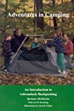 Adventures in Camping, Barbara McMartin and Lee M. Brenning, 0925168548