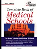 Complete Book of Medical Schools 2001, Malaika Stoll, 0375761535