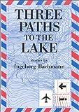 Three Paths to the Lake 9780841910706