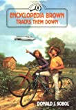 Encyclopedia Brown Tracks Them Down, Donald J. Sobol, 0525672141
