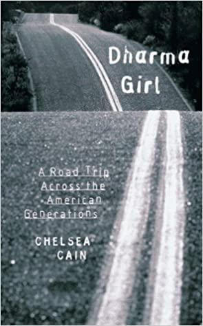 Dharma Girl A Road Trip Across the American Generations
