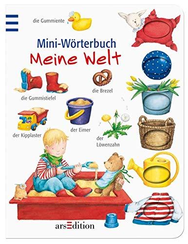 Mini-Wörterbuch Meine Welt (Bildwörterbuch Mini)