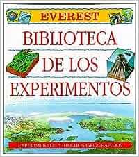 Biblioteca de los Experimentos. Tomo I: Experimentos y