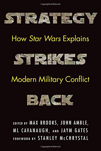 Strategy Strikes Back: How Star Wars Explains Modern Military Conflict cover