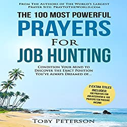 The 100 Most Powerful Prayers for Job Hunting