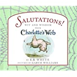Salutations!: Wit and Wisdom from Charlotte's Web
