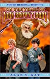 On the Trail of John Brown's Body, Alan N. Kay, 1572492392