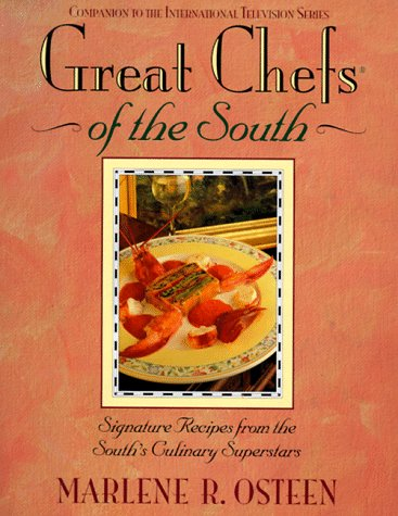 Great Chefs of the South: From the Television Series Great Chefs of the South (Companion to the International Series)