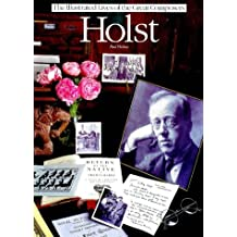 Illustrated Lives of the Great Composers: Holst