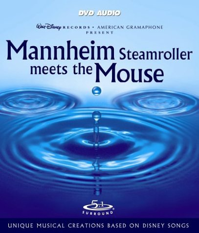 Mannheim Steamroller Meets the Mouse by Walt Disney Records
