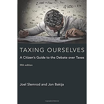 taxing ourselves mit press a citizens guide to the debate over taxes the mit press