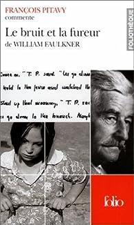 Le Bruit et la Fureur de William Faulkner par François Pitavy