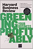 Harvard Business Review on Greening Your Business Profitably (Harvard Business Review (Paperback))