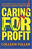 Caring for Profit, Colleen Fuller, 0921586590