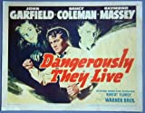 AR18 DANGEROUSLY THEY LIVE Garfield GREAT noir '42 TC. This is an original lobby card; not a dvd or video. Lobby cards were used to advertise film playing at theater and they measure 11 by 14 inches.
