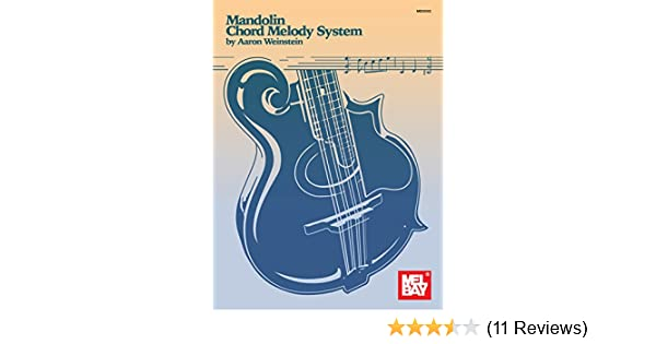 Mandolin Chord Melody System Kindle Edition By Aaron Weinstein