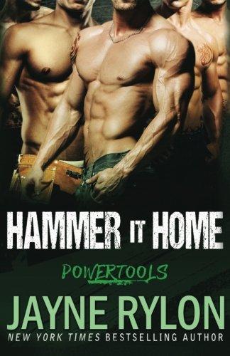 Hammer It Home (Powertools) (Volume 6)