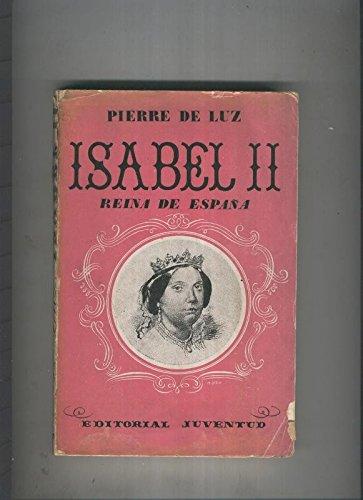 Isabel II Reina de España: Amazon.es: Pierre de Luz: Libros