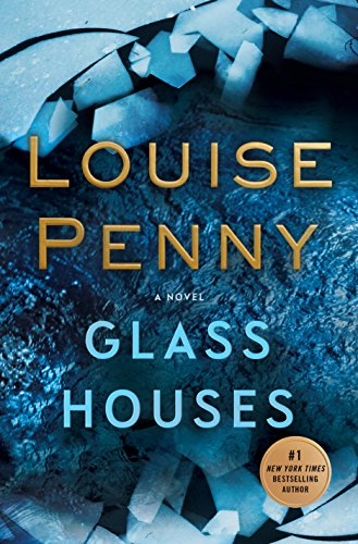 Book cover from Glass Houses: A Novel (Chief Inspector Gamache Novel)by Louise Penny