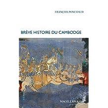 Brève histoire du Cambodge: Le pays des Khmers rouges (Je est ailleurs t. 1) (French Edition)
