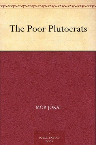 The Poor Plutocrats