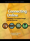 Connecting Online, Gregory R. Sherwin and Emily N. Avila, 155571403X