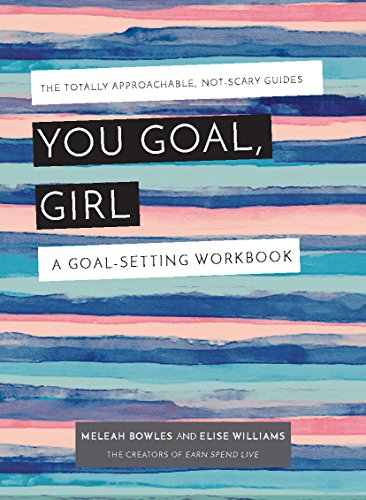 Pdf Money You Goal, Girl: A Goal-Setting Workbook