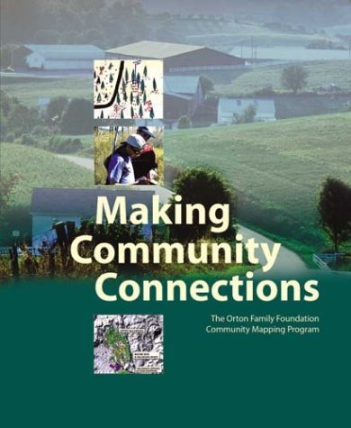 Making Community Connections: The Orton Family Foundation Community Mapping Program