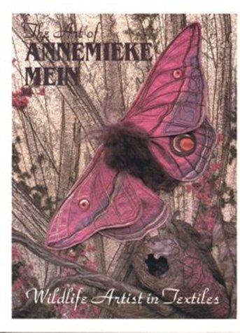(Art of Annemieke Mein: Wildlife Artist in Textiles)