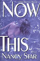 Now This (May Morrison Mysteries) Hardcover