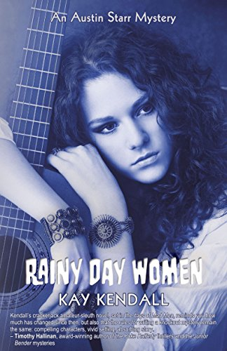 Rainy Day Women: An Austin Starr Mystery (Austin Starr Mysteries Book 2)