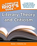 The Complete Idiot's Guide to Literary Theory and