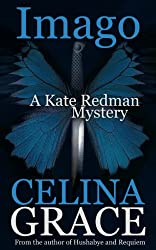 Imago (A Kate Redman Mystery: Book 3) (The Kate Redman Mysteries) (English Edition)