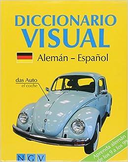 DICCIONARIO VISUAL ALEMAN-ESPA OL: HOLLER(002062): 9783625002062: Amazon.com: Books